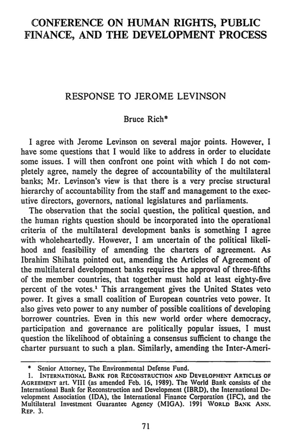 Response to Jerome Levinson [former Chief Counsel, Inter-American Development Bank}