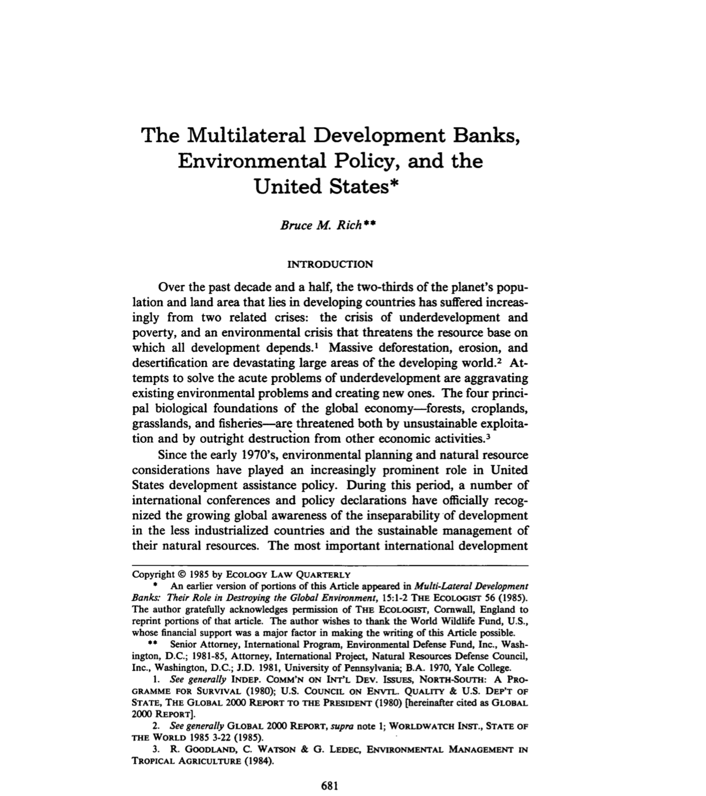 The Multilateral Develoment Banks, Environmental Policy, and the United States